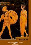 Troya'nın Gelini Helene 1