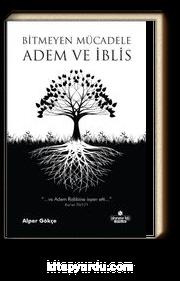 Bitmeyen Mücadele Adem ve İblis