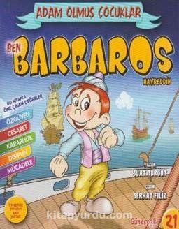 Ben Barbaros Hayreddin / Adam Olmuş Çocuklar