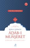 Kur'an-ı Kerim'de Adab-ı Muaşeret & Görgü Kuralları