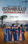 Batılı Seyyahlara Göre İstanbullu Gayrimüslimler