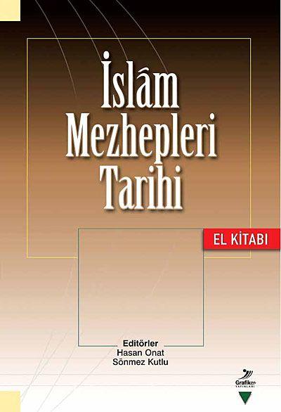 İslam Mezhepleri Tarihi El Kitabı - Kollektif pdf epub