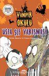 Usta Şef Yarışması / Vampir Okulu