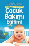Çocuk Bakımı ve Eğitimi  El Kitabı - Hamilelik ve 0-6 Yaş Döneminde