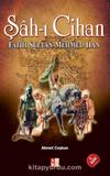Şah-ı Cihan & Fatih Sultan Mehmed Han