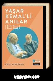 Yaşar Kemal'li Anılar & Binbir Renk Binbir Çiçek