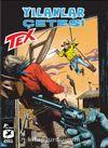 Tex Yeni Seri: 34 / Yılanlar Çetesi - Sacramento Sokaklarında