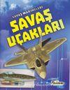 Savaş Makineleri / Savaş Uçakları