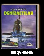 Savaş Makineleri / Denizaltılar