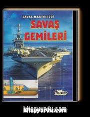 Savaş Makineleri / Savaş Gemileri