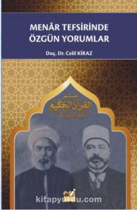 Menar Tefsirinde Özgün Yorumlar - Prof. Dr. Celil Kiraz pdf epub