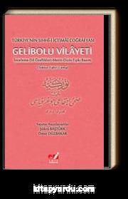 Türkiye'nin Sıhhi-i İctimai Coğrafyası Gelibolu Vilayeti
