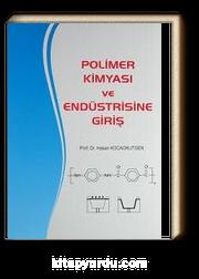 Polimer Kimyası ve Endüstrisine Giriş