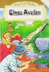 Elmas Avcıları / Dünya Çocuk Klasikleri