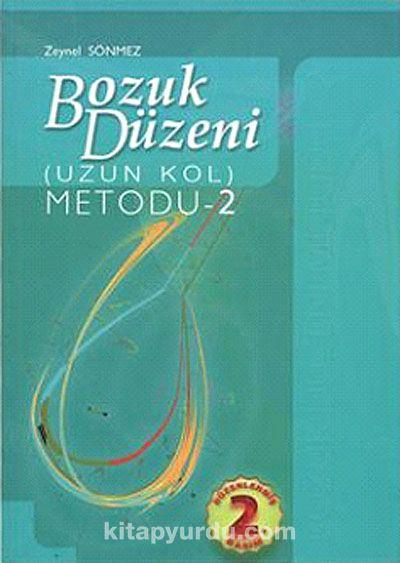 Bozuk Düzeni Metodu -2 / Uzun Kol - Zeynel Sönmez pdf epub