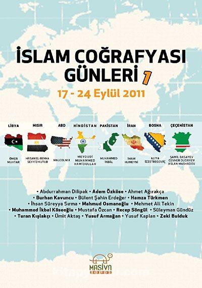 İslam Coğrafyası Günleri 1 / 17-24 Eylül 2011 - Komisyon pdf epub