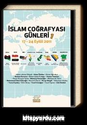 İslam Coğrafyası Günleri 1 / 17-24 Eylül 2011