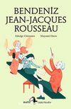 Bendeniz Jean- Jacques Rousseau