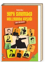 Yerli Sinemada Hollywood Kuşağı