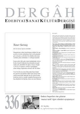 Dergah Edebiyat Sanat Kültür Dergisi Sayı 336 Şubat 2018