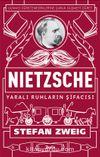 Nietzsche: Yaralı Ruhların Şifacısı