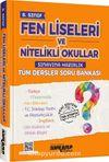 8. Sınıf Fen Liseleri ve Nitelikli Okullar Sınavına Hazırlık Tüm Dersler Soru Bankası
