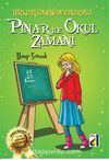 Pınar İle Okul Zamanı / Türkçemizin Süsü Deyimlerimiz