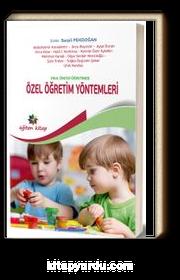 Okul Öncesi Öğretimde Özel Öğretim Yöntemleri (Edt. Serpil Pekdoğan)
