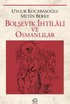 Bolşevik İhtilali ve Osmanlılar