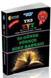 YKS-TYT Temel Yeterlilik Testi 1. Oturum 30 Günde Türkçe Soru Bankası