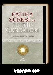 Fatiha Suresi ve Tefsir Örnekleri