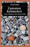 Zamanın Kelimeleri & Yeni Türkiye'nin Siyasi Dili