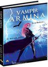 Vampir Armina / Savaş Başlıyor