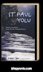 St Paul Yolu & Türkiye'nin İkinci Uzun Mesafe Yürüyüş Rotası
