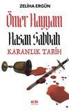 Ömer Hayyam Hasan Sabbah Karanlık Tarih