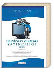 Televizyon ve Radyo Yayncılığı (Giriş)