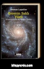 Evrenin Saklı Yüzü & Evrenbilimin Bir Başka Tarihi