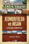 Jeomorfoloji ve İnsan & Uygulamalı Jeomorfoloji