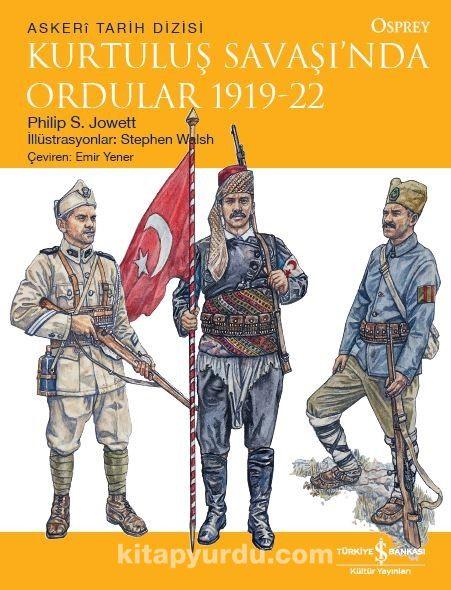 Kurtuluş Savaşı'nda Ordular 1919-22