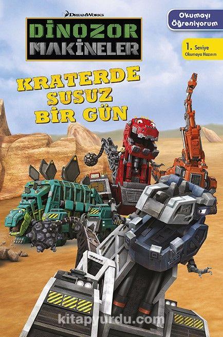 Dinozor Makineler Okumayı öğreniyorum Kraterde Susuz Bir Gün
