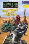 Dinozor Makineler Okumayı Öğreniyorum / Kraterde Susuz Bir Gün