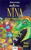 Tüylü Yılan'ın Laneti / Altıncı Ay'ın Kızı Nina