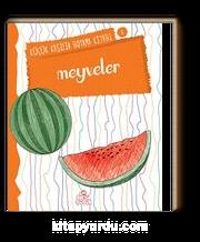 Meyveler / Küçük Kaşifin Boyama Kitabı -6