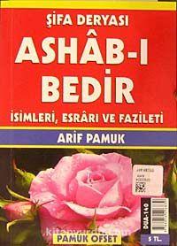 Şifa Deryası Ashab-ı Bedirİsimleri, Esrarı ve Fazileti (Dua-140)