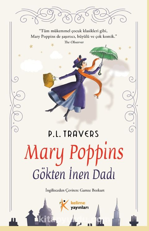 Mary Poppins - Gökten İnen Dadı - P. L. Travers pdf epub