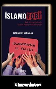 İslamofobi & Batı Literatüründe İslam Algısı ve İslamofobi