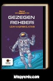 Gezegen Rehberi & Uzay Kaşifinin El Kitabı