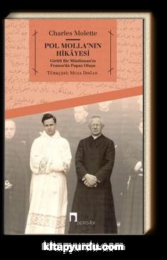 Pol Molla'nın Hikayesi & Giritli Bir Müslüman'ın Fransa'da Papaz Oluşu