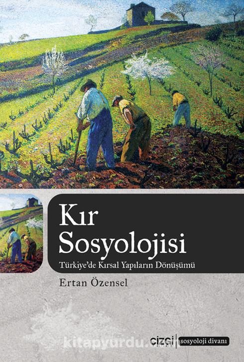 Kır Sosyolojisi (Türkiye'de Kırsal Yapıların Dönüşümü)