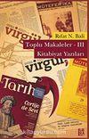 Toplu Makaleler -III & Kitabiyat Yazıları